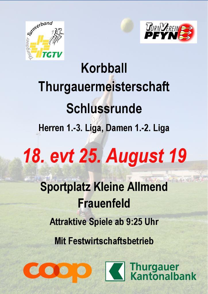 Grosse Saisonfinale der Korbball TGM Damen/Herren 1. bis 3.Liga diesen Sonntag 18.August in Frauenfeld
